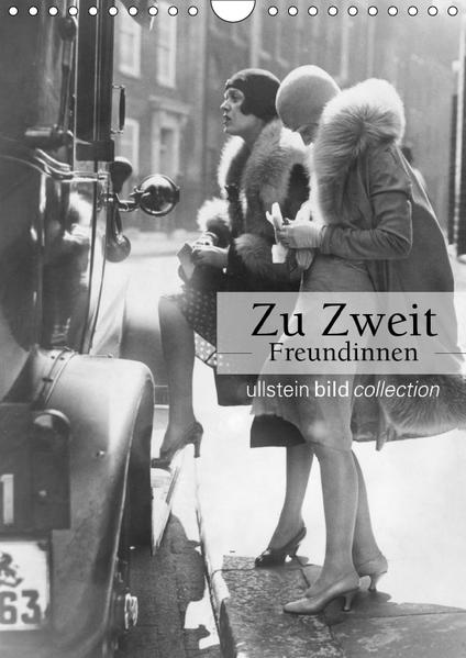 Zu Zweit - Freundinnen (Wandkalender 2017 DIN A4 hoch) - Coverbild
