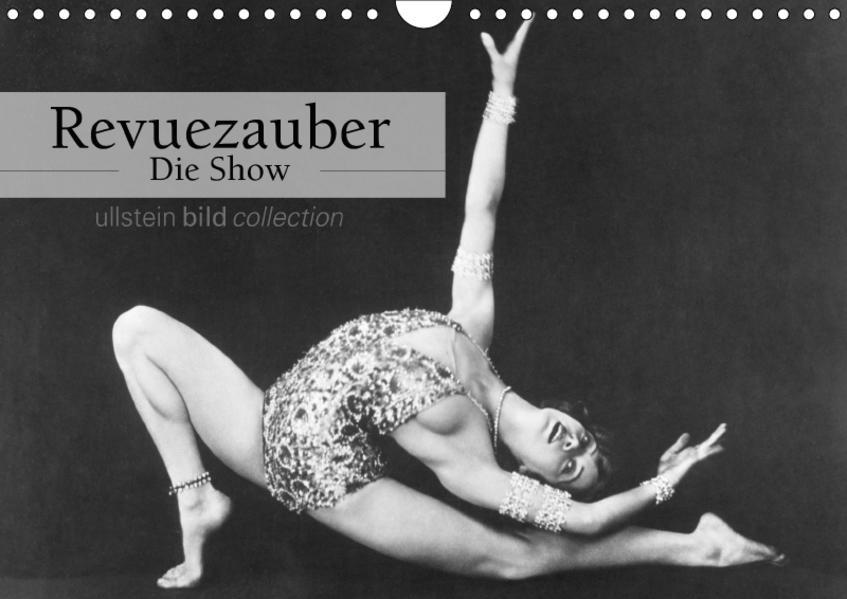 Revuezauber - Die Show (Wandkalender 2017 DIN A4 quer) - Coverbild