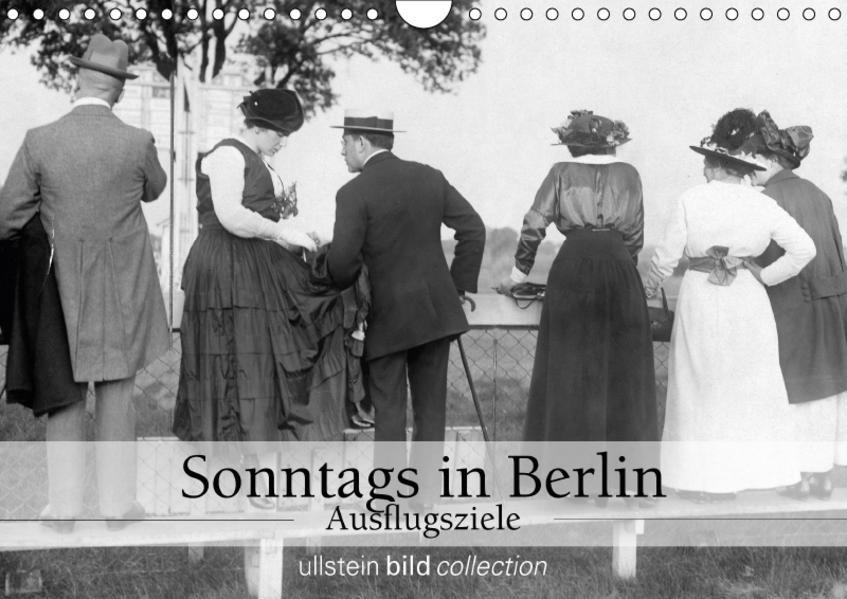 Sonntags in Berlin - Ausflugsziele (Wandkalender 2017 DIN A4 quer) - Coverbild