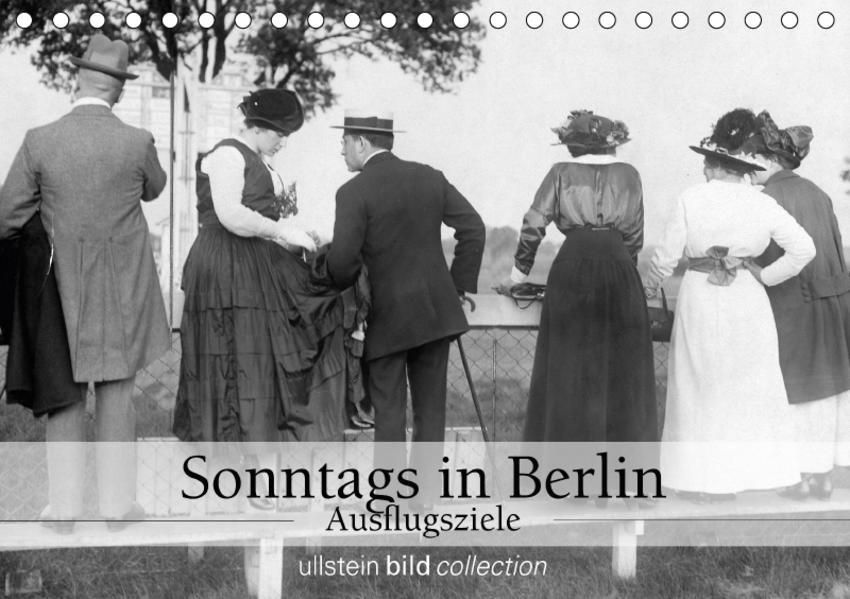 Sonntags in Berlin - Ausflugsziele (Tischkalender 2017 DIN A5 quer) - Coverbild