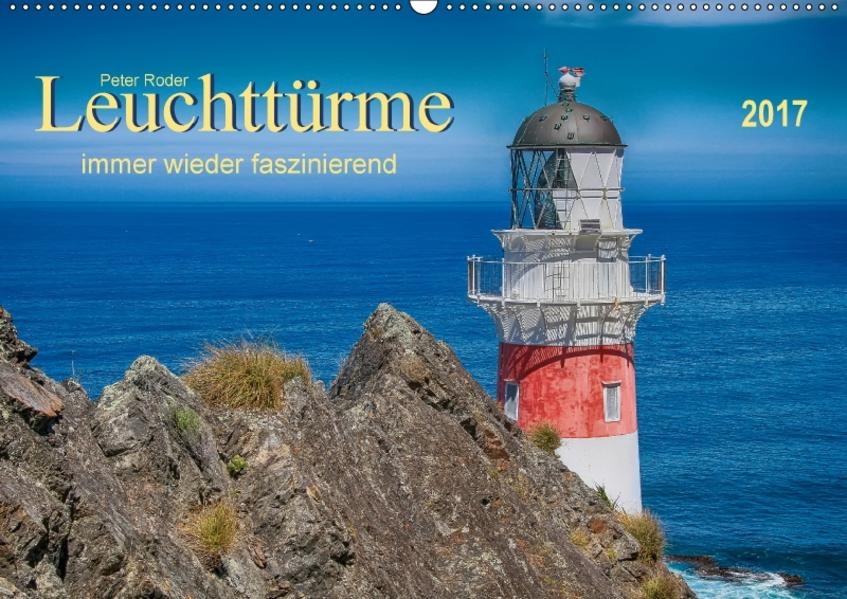 Leuchtürme - immer wieder faszinierend (Wandkalender 2017 DIN A2 quer) - Coverbild