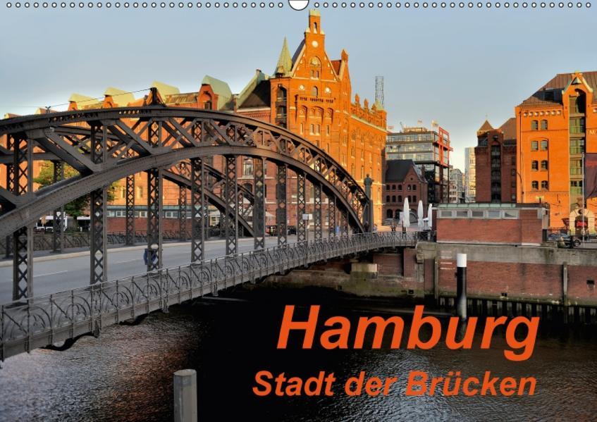 Hamburg. Stadt der Brücken (Wandkalender 2017 DIN A2 quer) - Coverbild