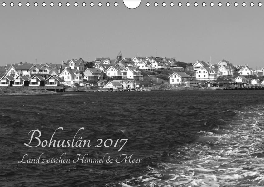 Bohuslän 2017 - Land zwischen Himmel und Meer (Wandkalender 2017 DIN A4 quer) - Coverbild