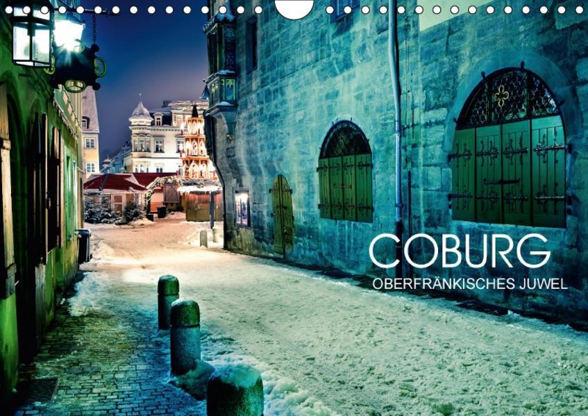Coburg - oberfränkisches Juwel (Wandkalender 2017 DIN A4 quer) - Coverbild