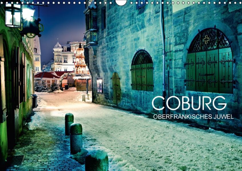 Coburg - oberfränkisches Juwel (Wandkalender 2017 DIN A3 quer) - Coverbild