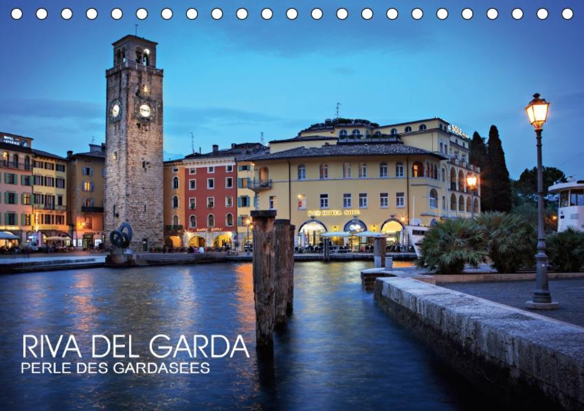 Riva del Garda - Perle des Gardasees (Tischkalender 2017 DIN A5 quer) - Coverbild