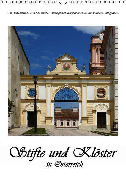 Stifte und Klöster in Österreich (Wandkalender 2017 DIN A3 hoch) - Coverbild