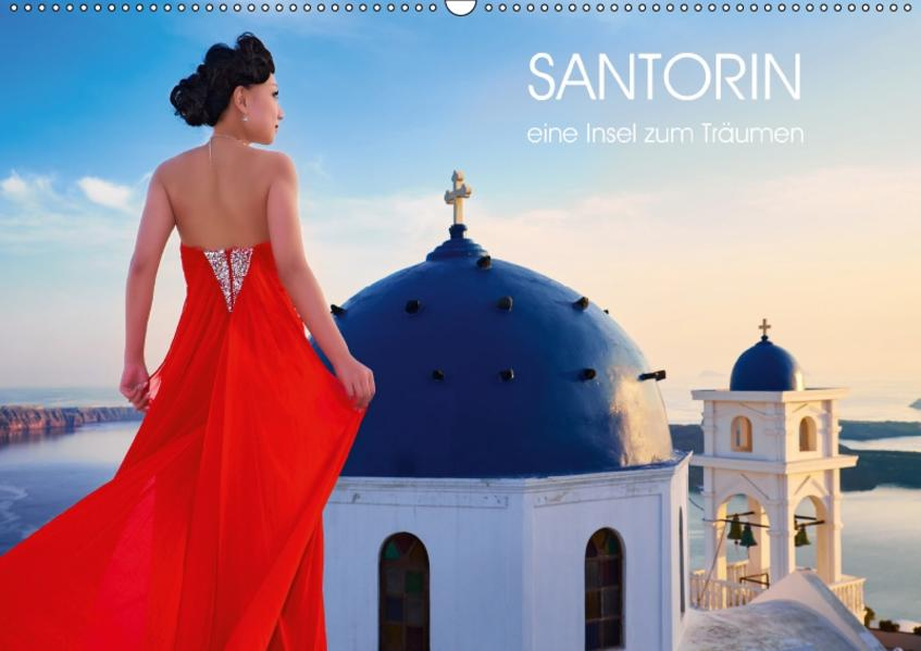 Santorin - eine Insel zum Träumen (Wandkalender 2017 DIN A2 quer) - Coverbild