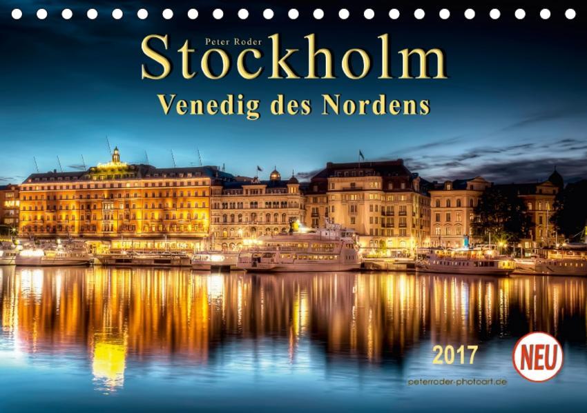 Stockholm - Venedig des Nordens (Tischkalender 2017 DIN A5 quer) - Coverbild