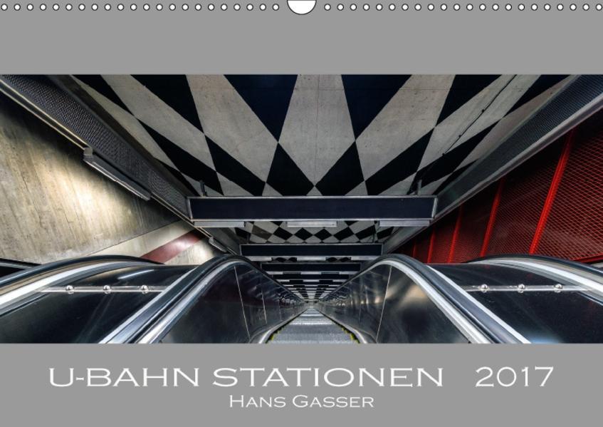 U-Bahn Stationen 2017 (Wandkalender 2017 DIN A3 quer) - Coverbild