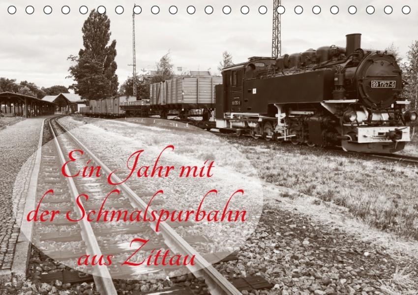 Ein Jahr mit der Schmalspurbahn aus Zittau (Tischkalender 2017 DIN A5 quer) - Coverbild
