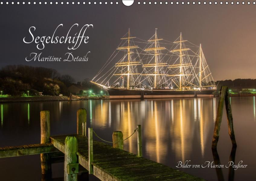 Segelschiffe - Maritime Details (Wandkalender 2017 DIN A3 quer) - Coverbild