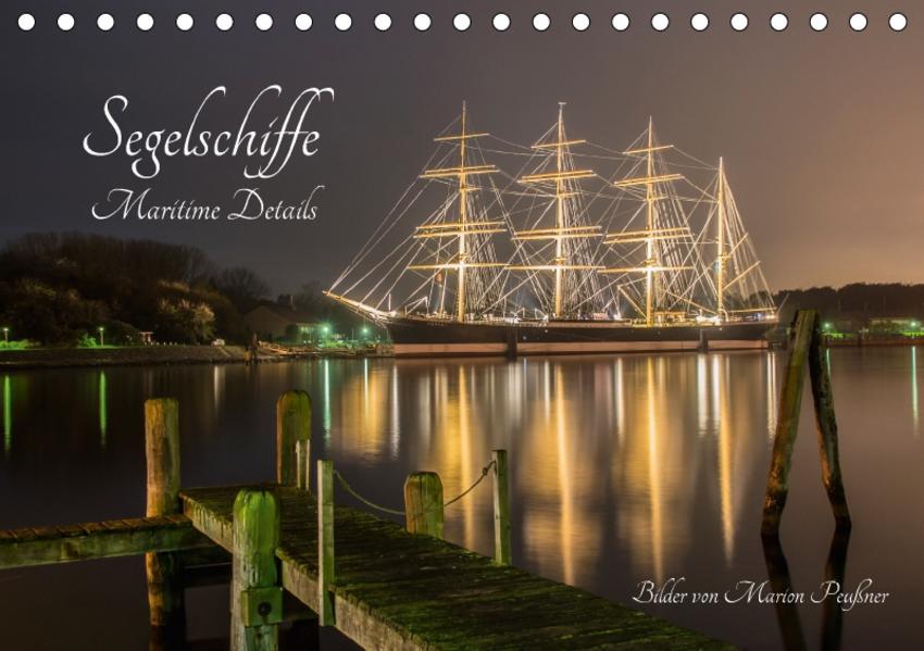 Segelschiffe - Maritime Details (Tischkalender 2017 DIN A5 quer) - Coverbild