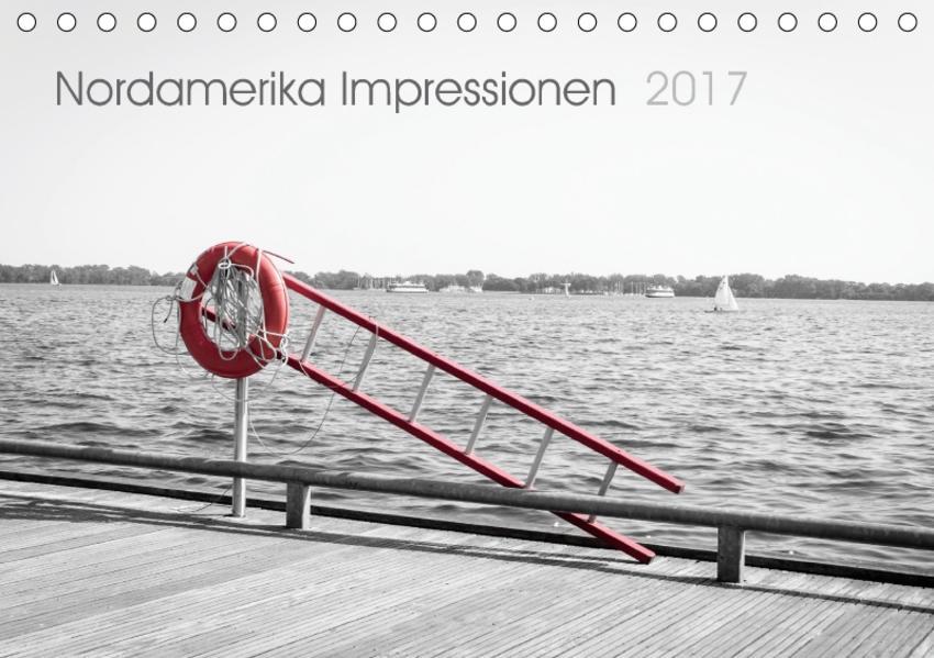 Nordamerika Impressionen 2017 (Tischkalender 2017 DIN A5 quer) - Coverbild