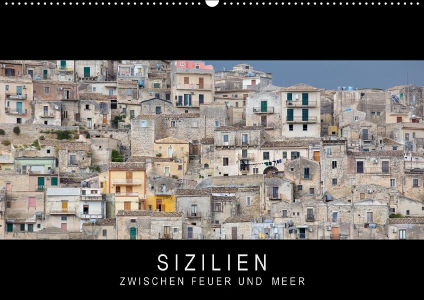 Sizilien - Zwischen Feuer und Meer (Wandkalender 2017 DIN A2 quer) - Coverbild