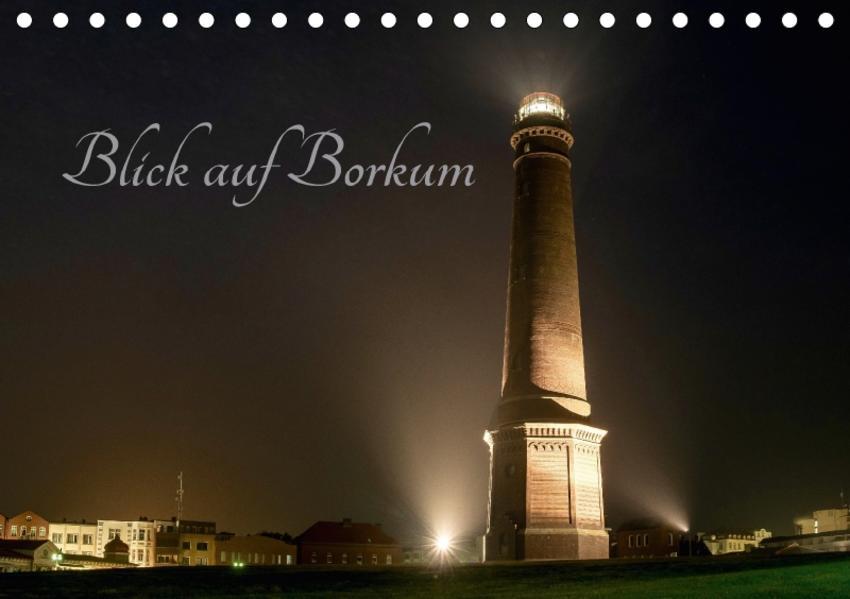 Blick auf Borkum (Tischkalender 2017 DIN A5 quer) - Coverbild
