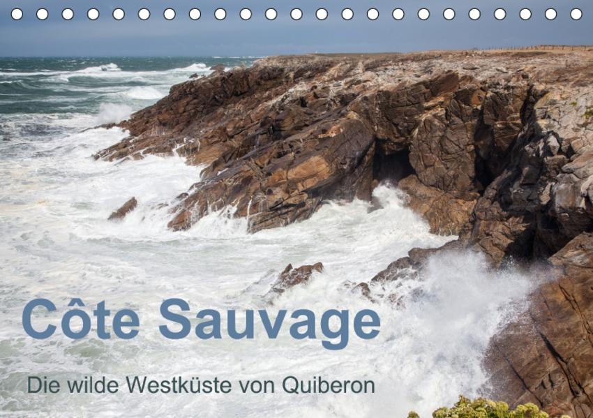 Côte Sauvage - Die wilde Westküste von Quiberon (Tischkalender 2017 DIN A5 quer) - Coverbild
