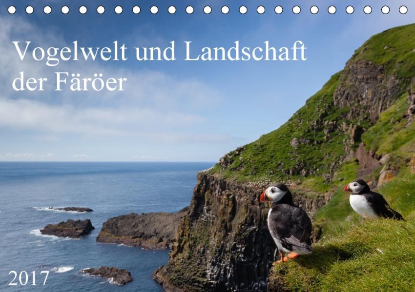 Vogelwelt und Landschaft der Färöer (Tischkalender 2017 DIN A5 quer) - Coverbild