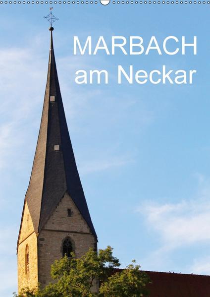 Marbach am Neckar (Wandkalender 2017 DIN A2 hoch) - Coverbild