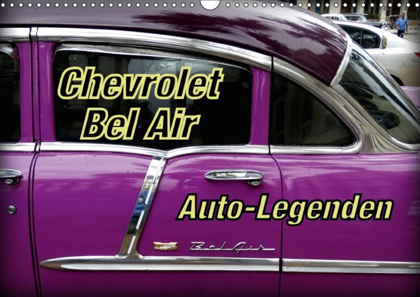 Auto-Legenden Chevrolet Bel Air (Wandkalender 2017 DIN A3 quer) - Coverbild