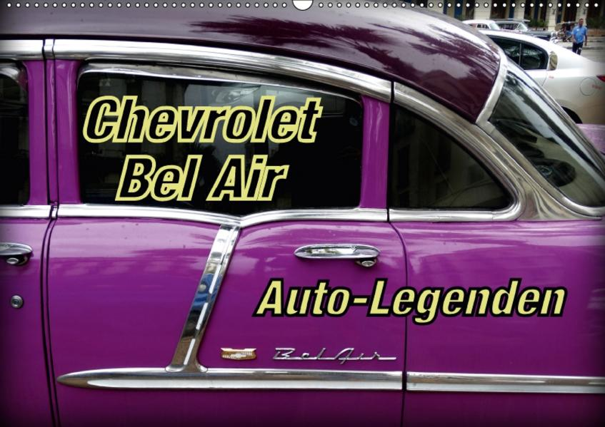 Auto-Legenden Chevrolet Bel Air (Wandkalender 2017 DIN A2 quer) - Coverbild