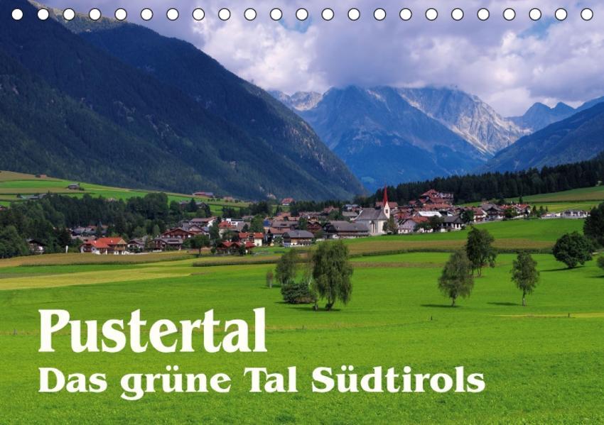Pustertal - Das grüne Tal Südtirols (Tischkalender 2017 DIN A5 quer) - Coverbild