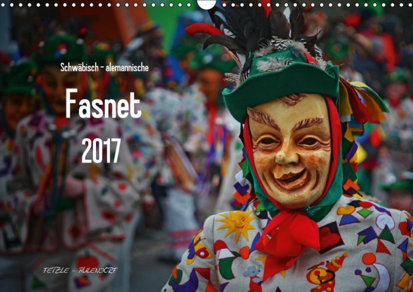 Schwäbisch alemannische Fasnet (Wandkalender 2017 DIN A3 quer) - Coverbild
