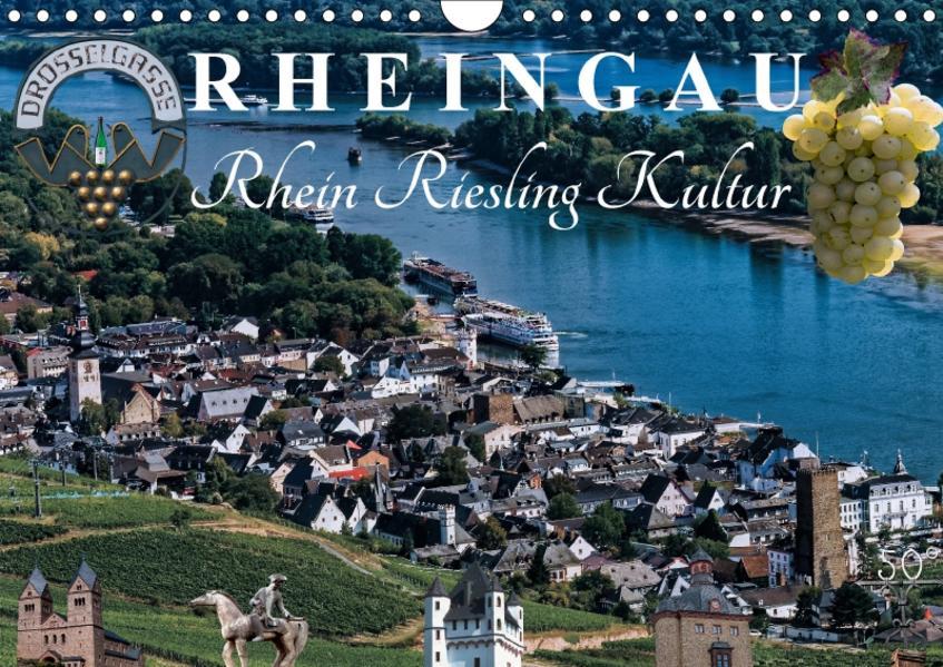 Rheingau - Rhein Riesling Kultur (Wandkalender 2017 DIN A4 quer) - Coverbild