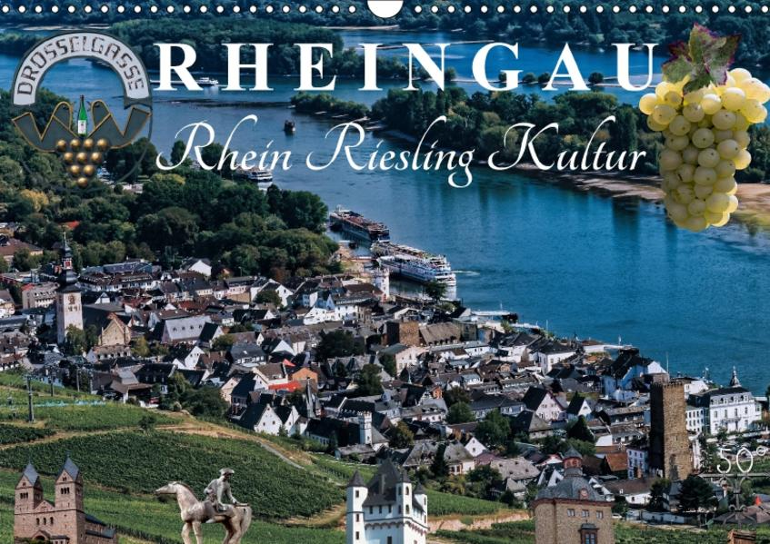 Rheingau - Rhein Riesling Kultur (Wandkalender 2017 DIN A3 quer) - Coverbild