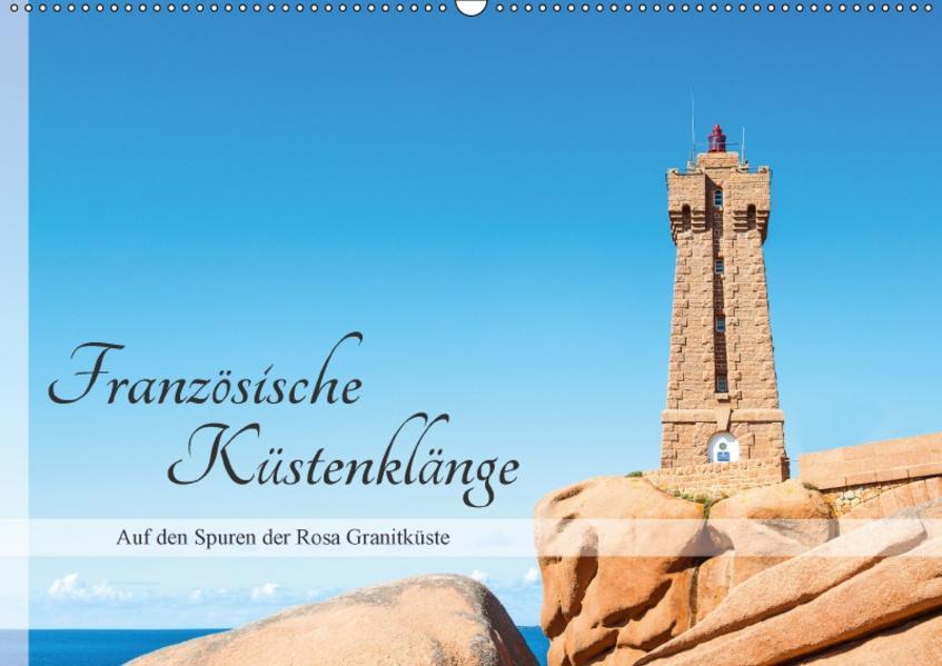 Französische Küstenklänge (Wandkalender 2017 DIN A2 quer) - Coverbild