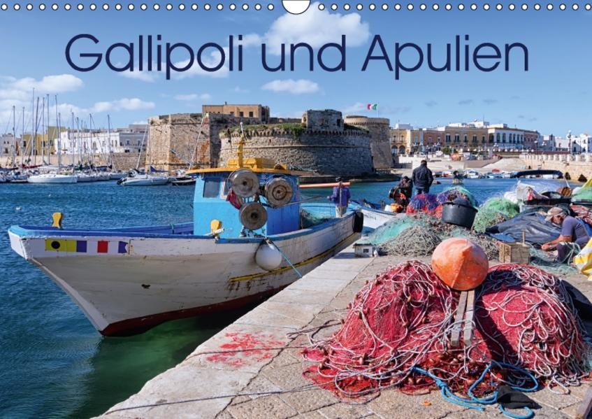 Gallipoli und Apulien (Wandkalender 2017 DIN A3 quer) - Coverbild