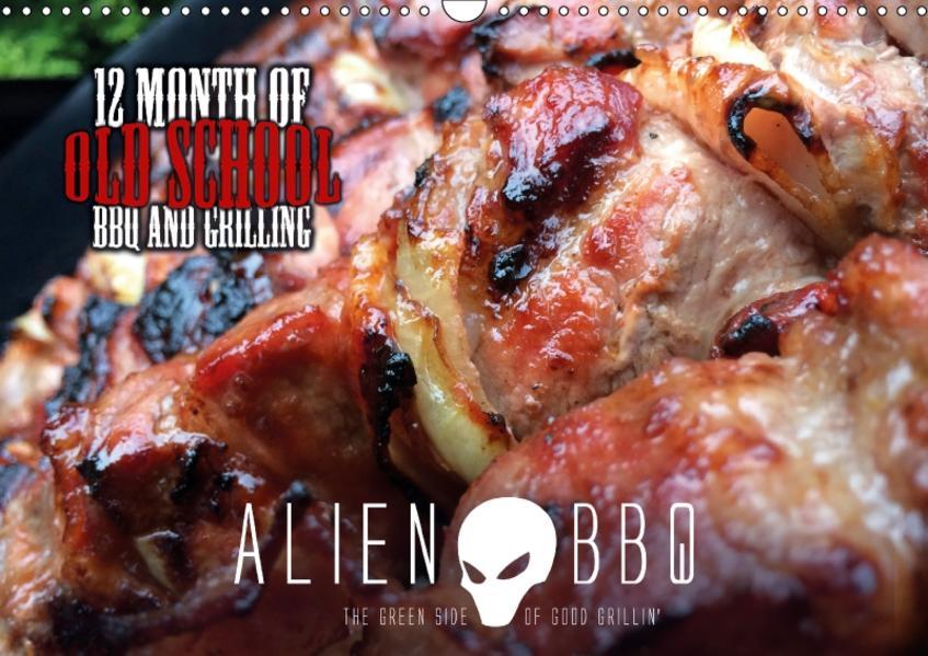 ALIEN-BBQ 2017 (Wandkalender 2017 DIN A3 quer) - Coverbild