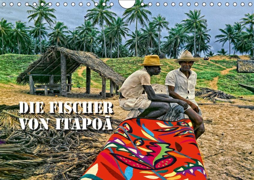 DIE FISCHER VON ITAPOÃ (Wandkalender 2017 DIN A4 quer) - Coverbild
