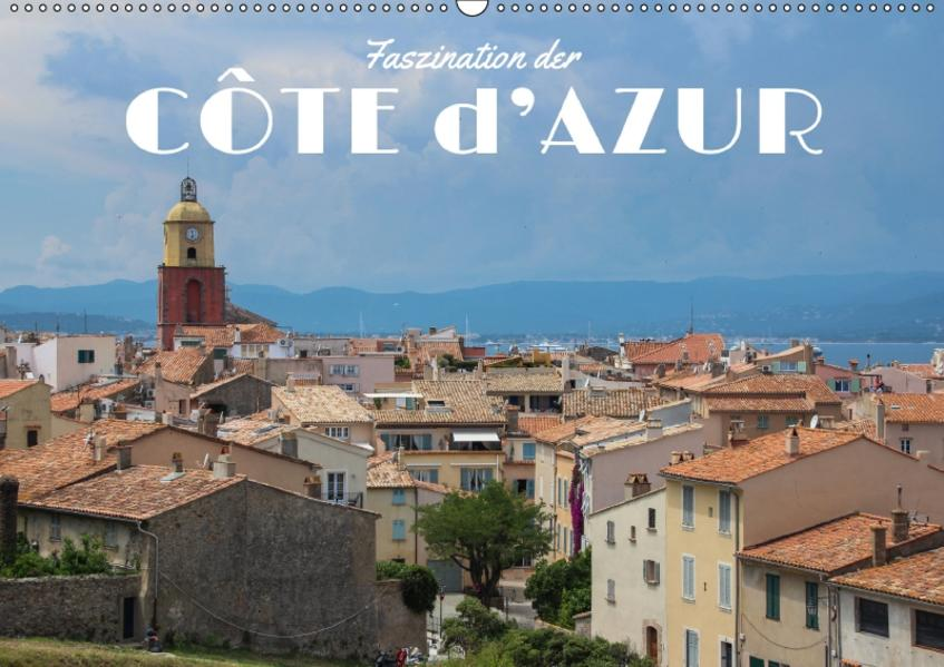 Faszination der Côte d'Azur (Wandkalender 2017 DIN A2 quer) - Coverbild