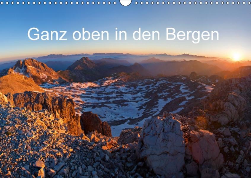 Ganz oben in den BergenAT-Version  (Wandkalender 2017 DIN A3 quer) - Coverbild