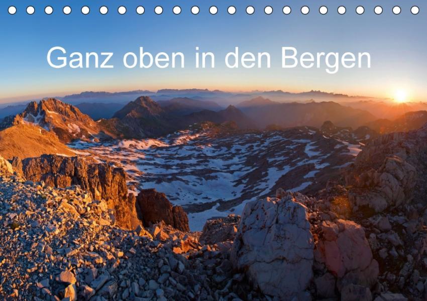 Ganz oben in den BergenAT-Version  (Tischkalender 2017 DIN A5 quer) - Coverbild