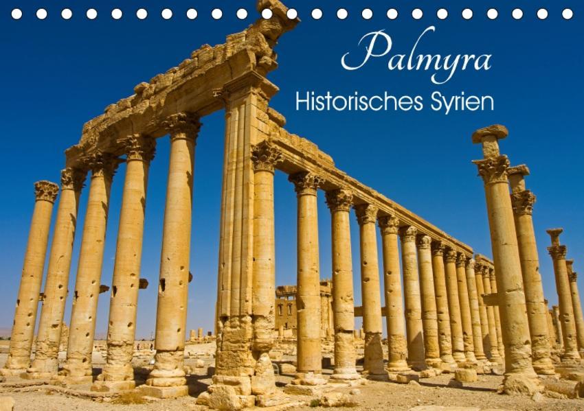 Palmyra - Historisches Syrien (Tischkalender 2017 DIN A5 quer) - Coverbild