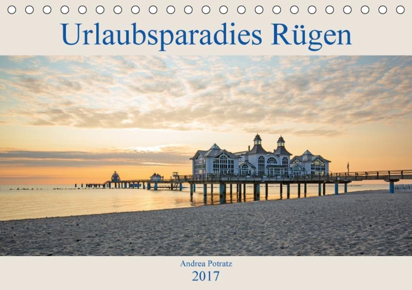 Urlaubsparadies Rügen (Tischkalender 2017 DIN A5 quer) - Coverbild