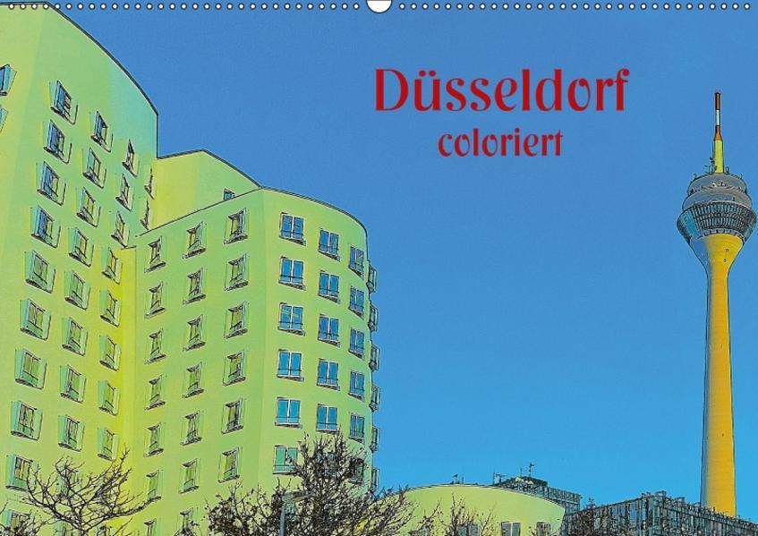 Düsseldorf coloriert (Wandkalender 2017 DIN A2 quer) - Coverbild