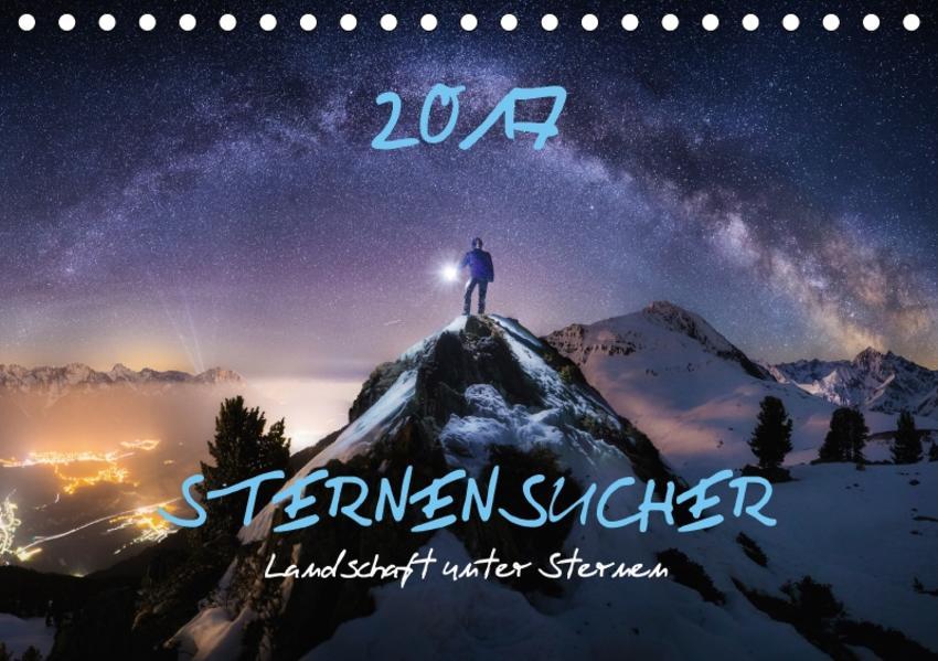 Sternensucher - Landschaft unter Sternen (Tischkalender 2017 DIN A5 quer) - Coverbild