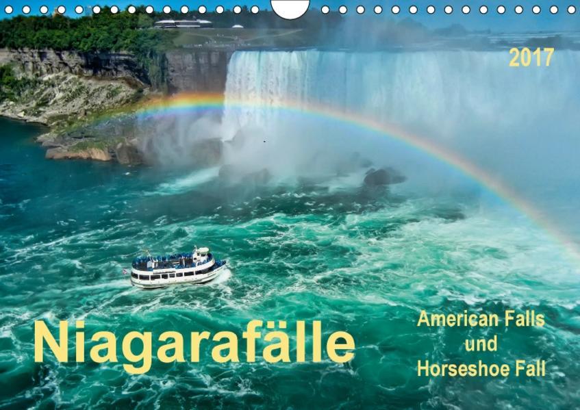 Niagarafälle - American Falls und Horseshoe Fall (Wandkalender 2017 DIN A4 quer) - Coverbild