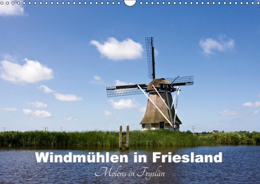 Windmühlen in Friesland - Molens in Fryslan (Wandkalender 2017 DIN A3 quer) - Coverbild
