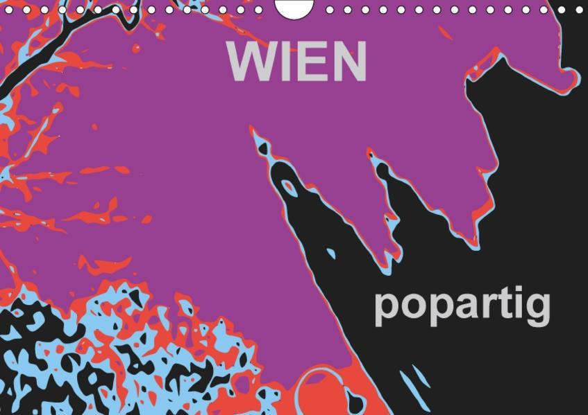 WIEN popartigAT-Version  (Wandkalender 2017 DIN A4 quer) - Coverbild