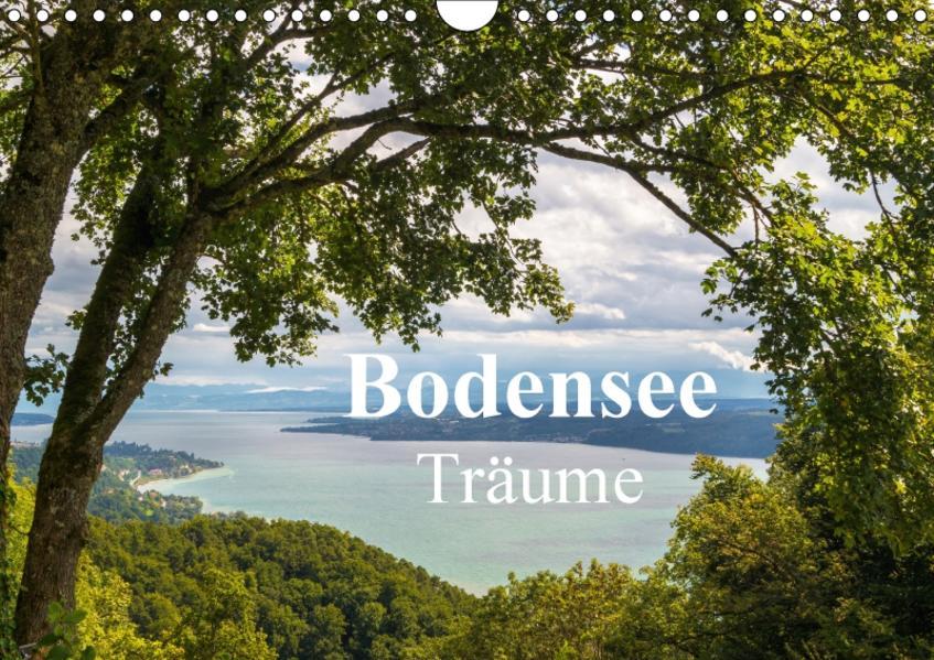 Bodensee Träume (Wandkalender 2017 DIN A4 quer) - Coverbild