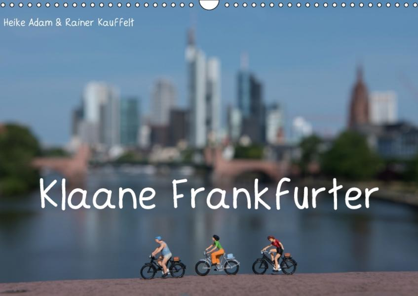 Klaane Frankfurter (Wandkalender 2017 DIN A3 quer) - Coverbild