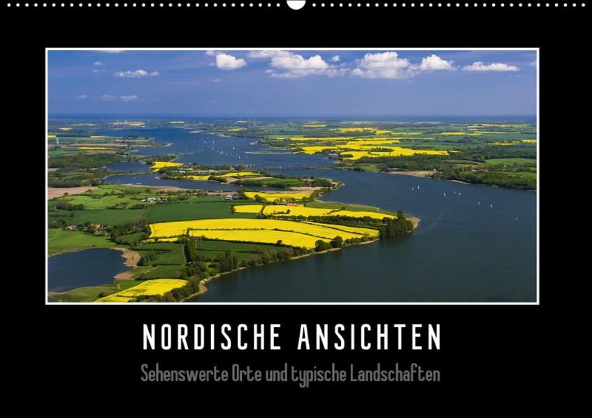 Nordische Ansichten - Sehenswerte Orte und typische Landschaften Norddeutschlands (Wandkalender 2017 DIN A2 quer) - Coverbild
