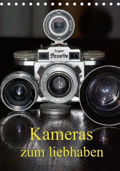 Kameras zum liebhaben (Tischkalender 2017 DIN A5 hoch) - Coverbild