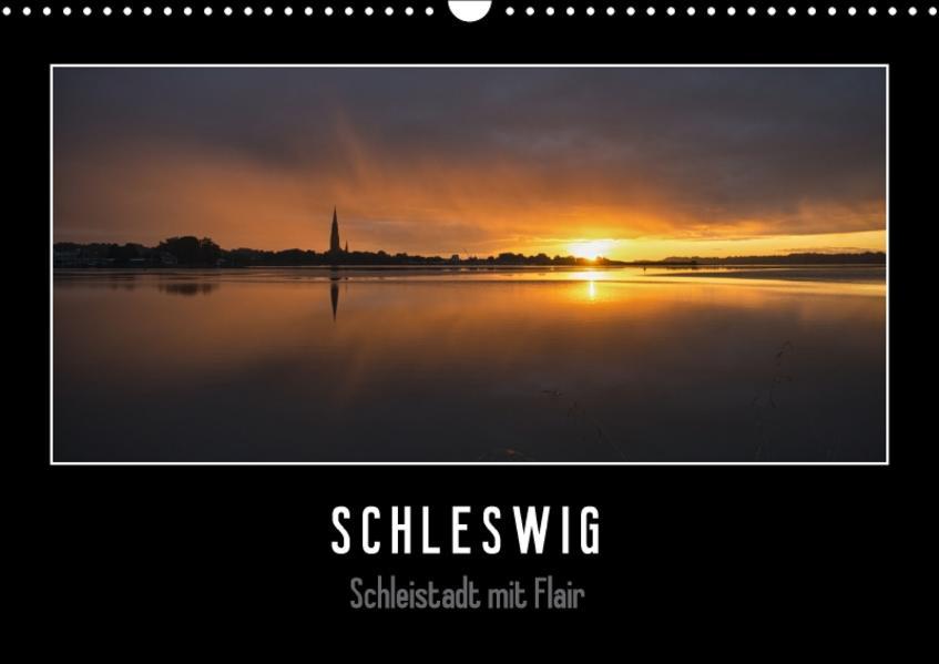 Schleswig - Schleistadt mit Flair (Wandkalender 2017 DIN A3 quer) - Coverbild