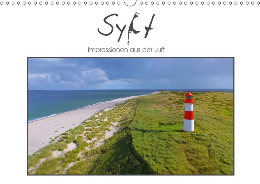 Sylt Impressionen aus der Luft (Wandkalender 2017 DIN A3 quer) - Coverbild