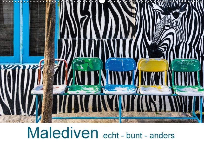 Malediven - echt - bunt - anders (Wandkalender 2017 DIN A2 quer) - Coverbild